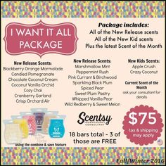 "Scentsy Fall and Winter 2016 New Release ""I Want it All"" fragrance package... alexiscamacho.scentsy.us"
