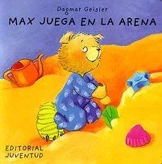 MAX JUEGA EN LA ARENA. Max juega a hacer castillos de arena.  Tina su hermana quiere hacer pasteles.  Discuten, pero acaban haciendo las dos cosas.  A partir de 1 año.