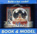 CDN$39.99 - The Bat Book & See-Through Model by Luann Colombo, http://www.amazon.ca/dp/0836200314/ref=cm_sw_r_pi_dp_MOaisb15WHDYY