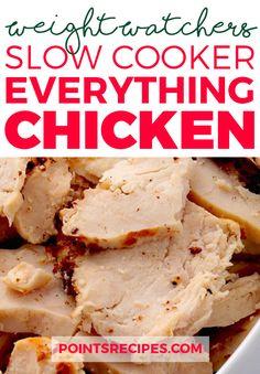Slow Cooker Everything Chicken (Weight Watchers SmartPoints)
