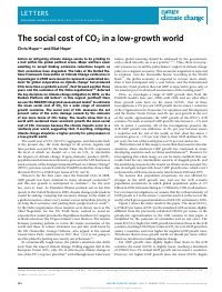The results show that in a world with sustained lower economic growth the mean social cost of CO2 increases because the climate impacts occur in a relatively poor world, suggesting that, if anything, mitigating climate change should be a higher priority for policymakers in a low-growth world.