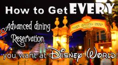 how to make advanced dining reservations at walt disney world