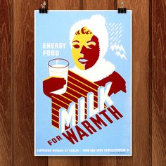 Milk - for Warmth Poster design for Cleveland Division of Health promoting milk, showing a woman wearing winter clothing holding a glass of milk. Made by Ohio : WPA Art Program, Artist Unknown Vintage Artwork, Vintage Prints, Fine Art Prints, Framed Prints, Poster Prints, Works Progress Administration, Wpa Posters, Community Activities, Sand Crafts