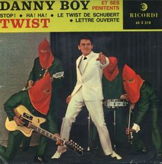 """Danny Boy et ses Penitents """"Twist"""" Ricordi Records (France) Cover Songs, Cd Cover Art, Lp Cover, Vinyl Cover, Cover Band, Worst Album Covers, Music Album Covers, Music Albums, Bad Album"""