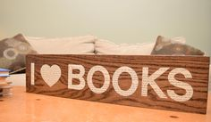I 'Heart' Books Sign #BookishGifts WritersRelief.com