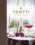 Kuvaus: Kartanon keittokirja - Tertti esittelee herkkuja notkuvasta pitopöydästään tunnetun kartanon parhaat reseptit, perinteiset ja tähän aikaan päivitetyt.