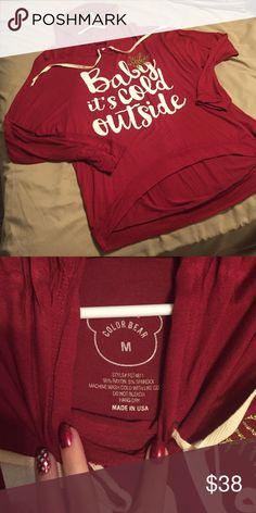 Baby it's cold outside long sleeve hoodie New condition, never worn. Shorter/wide fit. color bear Tops Tees - Long Sleeve