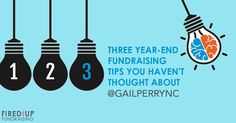 Year-end annual fundraising is when the rubber meets the road. This is the time for creative fundraising campaigns! There's tons of money at stake this fall. It's the generous time of year, when donors think about giving. Donors give more, especially in December and the last days of the year. Here are three simple, no-brainer …