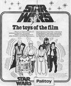 """Star Wars Palitoy ad - the """"I want"""" toys from 1977 onwards"""