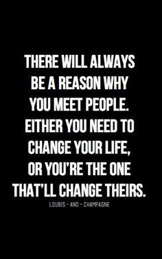 New quotes about strength change motivation wisdom Ideas Great Quotes, Quotes To Live By, Quotes Inspirational, Meet People Quotes, Quotes About Meeting People, Meeting Someone New Quotes, Meeting New Friends Quotes, Quotes About Special People, Quotes About Affairs