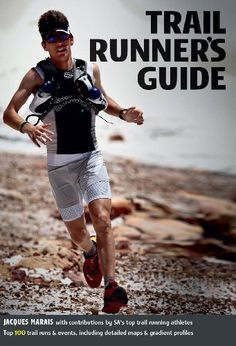 Trail Runner's Guide by Jacques Marais, http://www.amazon.co.uk/dp/B0093XQNP6/ref=cm_sw_r_pi_dp_mJMBrb0ZTJM3X