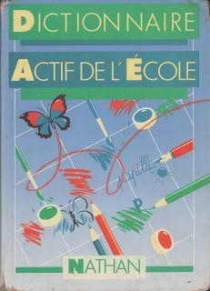 Lecherbonnier dir., Dictionnaire actif de l'école CE-CM (1984) Early Readers, 1984, France, Active, Books, Learn French, Vocabulary, Fle, Slide Show