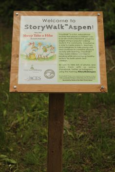 Welcome to StoryWalk Aspen! Our inaugural StoryWalk was Sheep Take a Hike by Nancy Shaw! www.pitcolib.org/storywalk  Education, literacy, outreach, libraries, community, children's activity