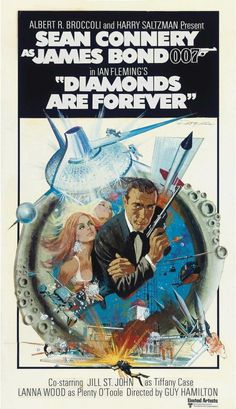 James Bond Diamonds Are Forever one sheet movie poster. Art by Robert McGinnis… James Bond Movie Posters, Classic Movie Posters, James Bond Movies, Movie Poster Art, Old Movies, Vintage Movies, Forever Movie, Jimmy Dean, Jimmy Bond