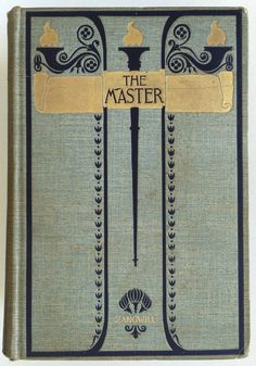 The Master by I. Zangwill, Illustrated Novel 1st edition 1895 Gilt Cloth Binding