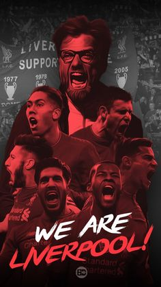 We are Liverpool. Football Ads, Football Is Life, Best Football Team, Liverpool Team, Salah Liverpool, Liverpool Fc Wallpaper, Liverpool Wallpapers, This Is Anfield, You'll Never Walk Alone