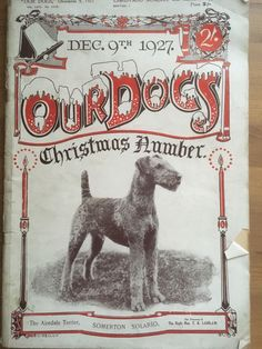 Antique Collectors Our Dogs Xmas Edition 1927. Pedigree. Kennel Adverts. Crufts. | eBay