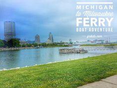 Milwaukee to Michigan Ferry trip