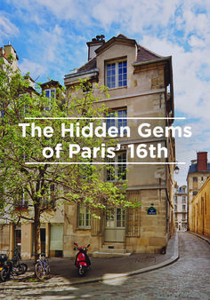 Beyond the Louvre and the Eiffel Tower, the Champs-Elysées and the Arc De Triomphe, there are still plenty of gems to uncover in the City of Light. Kate Donnelly visits the local museums, neighborhood bistros and vintage boutiques of the chic 16th arrondissement. Bon voyage!