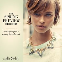 Our Spring Preview launches Dec. 4th. I cant wait!! http://www.stelladot.com/sites/cnystrom