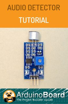 Detect sound with the Arduino using this sound detector module. https://arduino-board.com/tutorials/sound-detector