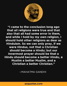 Beautiful I Came To The Conclusion Long Ago That All Religions Were True And That  Also That