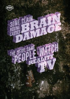 @WBCBoxing Some claim boxing causes brain damage... The very same people watch reality tv