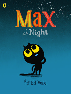 Max at Night by Ed Vere cover