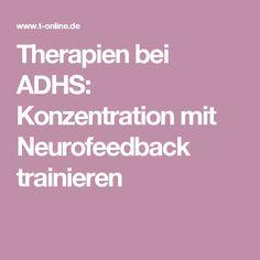 Therapien bei ADHS: Konzentration mit Neurofeedback trainieren