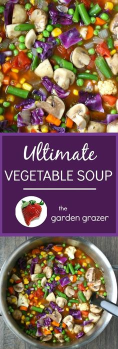 Ultimate Vegetable Soup. Delicious, versatile, and freezes great! (vegan, gluten-free)