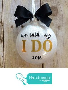 Wedding Ornament 2016, Wedding Christmas Ornaments 2016, Our First Christmas…