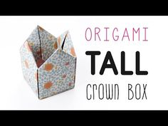 Origami Crown Box Tutorial - Tall Version - DIY - YouTube
