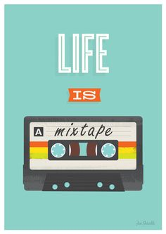 "Retro Poster Quote art print design poster music print mixtape art for nursery pop art inspirational art ""Life is a Mixtape"" Art Prints Quotes, Quote Art, Art Quotes, Inspirational Quotes, Pop Art Prints, Motivational Monday, Quote Life, Pop Art Posters, Quote Posters"