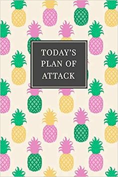 Today's Plan of Attack: Daily Prioritized Task Checklist - Planner for Organizing and Tracking Personal or Business Activities - Colorful Pineapple Patterned Cover (Getting Stuff Done) Organizing, Organization, Pineapple Pattern, Kindle App, Prioritize, Machine Learning, Getting Things Done, Office Ideas, Free Apps
