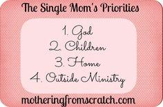 Single Moms Priorities | MotheringFromScratch.com