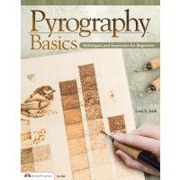 Pyrography Basics By Lora S. Irish