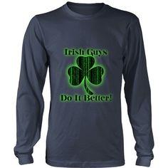 Irish guys do it better T-shirt