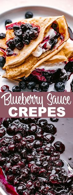 Blueberry Sauce Crepes - Simple homemade Crepes filled with a sweet honey whipped cream and accompanied by a warm blueberry sauce. Easy Crepe Recipe, Crepe Recipes, Waffle Recipes, Pancake Recipes, Easy Recipes, Blueberry Crepes, Blueberry Sauce, The Cream, Homemade Crepes