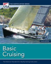 Basic Cruising: The National Standard for Quality Sailing Instruction (US Sailing Certification) Sailing Books, Us Sailing, Sailing Magazine, What's The Number, Sailing Adventures, Water Sports, Sailboat, Cruise