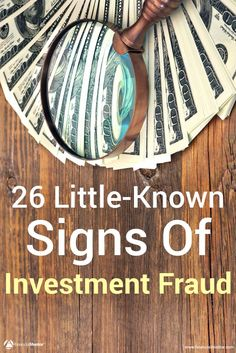 Learn the top 26 warning signs of investment fraud so that you can avoid becoming the next victim. Protect your portfolio. Financial Literacy, Financial Tips, Financial Planning, Early Retirement, Retirement Planning, Retirement Funny, Military Retirement, Investment Portfolio, Investment Advice