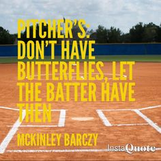 Quotes for softball pitchers