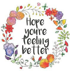 49 Best Hope You Feel Better Soon Images Get Well Cards Get Well