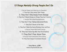 13 Things Mentally Strong People Don't Do. Always remember this!