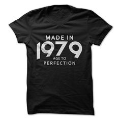 Made In 1979 Age To Perfe... #Aged #Tshirt #year