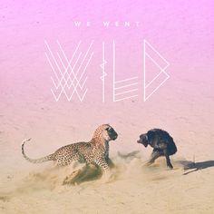 We Went Wild - Miss Moss Music Mix