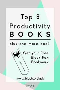 You can learn anything from a book, you can also learn how to me more productive. This is my list of the top 8 productivity books. Books that can help you improve your productivity, books that can improve any aspect of your life making you a perfect oiled productivity machine. Get your Black Fox Free Bookmark!