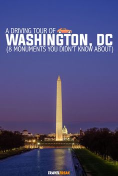 A driving itinerary of 8 lesser-known Washington, D.C. monuments and what they mean to Americans like you and me.