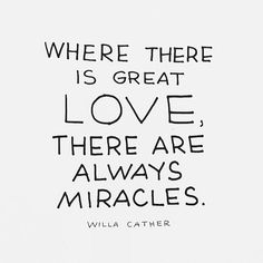 great love + miracles - willa cather