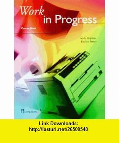 Work in Progress, Course Book (9783526278306) Andy Hopkins, Jocelyn Potter , ISBN-10: 352627830X  , ISBN-13: 978-3526278306 ,  , tutorials , pdf , ebook , torrent , downloads , rapidshare , filesonic , hotfile , megaupload , fileserve