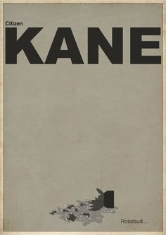 """Citizen Kane, Minimalist Movie Poster"", 2012"